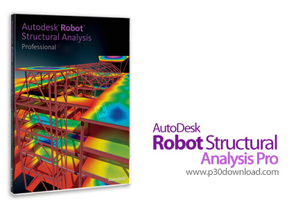 Autodesk Robot Structural Analysis Professional 2017 SP1 x64 + Hotfix 3 Crack