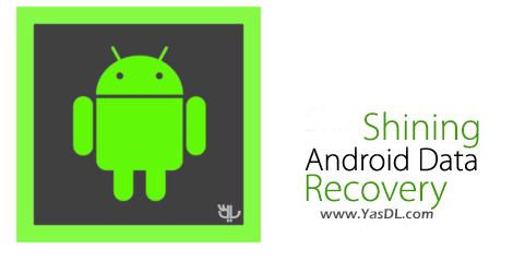 Shining Android Data Recovery 6.6.6 + Portable Crack